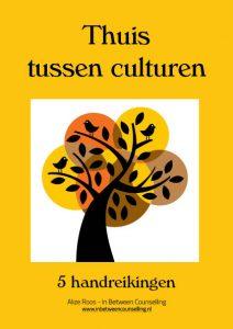 Thuis tussen culturen - 5 handreikingen - Alize Roos